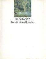 Bad Ragaz  Portrat eines Kurortes