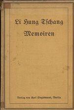 Memoiren des Vizekonigs Li Hung Tichang