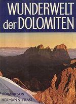 Wunderwelt der Dolomiten