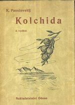 Kolchida  Roman o budovani Sovetskeho svazu