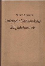 Praktische Harmonik des 20 Jahrhunderts  Konsonanz und Dissonanzlehre nach dem System von Sigfrid KargElert mit Aufgabe