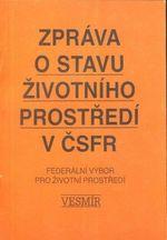 Zprava o stavu zivotniho prostredi v CSFR