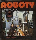 Roboty slouzi cloveku