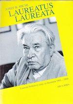 Laureatus Laureata  Laureati Nobelovy ceny za literaturu 1901  1994 a cesti kandidati