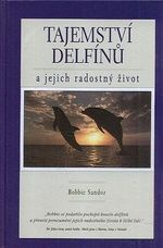 Tajemstvi delfinu a jejich radostny zivot