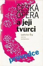 Ceska opera a jeji tvurci