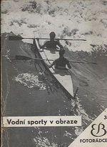 Vodni sporty v obraze  Fotoradce c 3