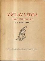 Vaclav Vydra Narodni umelec k 70narozeninam