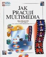 Jak pracuji multimedia