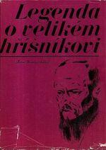 Legenda o velikem hrisnikovi zivot Dostojevskeho