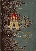Kronika kralovske Prahy a obci sousednich III dil