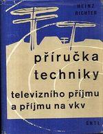 Prirucka techniky televizniho prijmu a prijmu na vkv