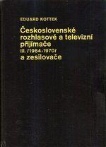 Ceskoslovenske rozhlasove a televizni prijimace III  19641970 a zesilovace