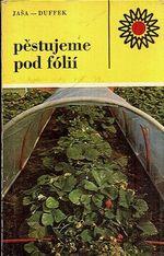 Pestujeme pod folii