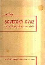 Sovetsky svaz v dilech svych spisovatelu