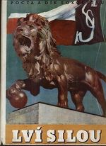 Lvi silou  pocta a dik sokolstvu