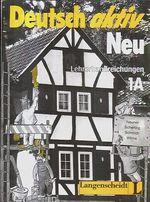 Deutsch aktiv  Neu Lehrerhandreichungen 1A  1B a 1C