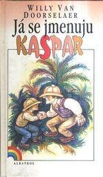Ja se jmenuju Kaspar