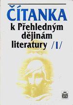 Citanka k Prehlednym dejinam literatury I