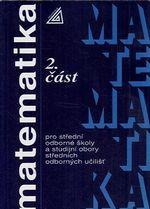 Matematika pro stredni odborne skoly 2 cast