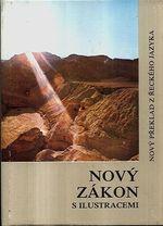 Novy Zakon  ekumenicky preklad s barevnymi fotografiemi uvody a vysvetlivkami k dobovemu pozadi