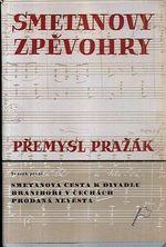 Smetanovy zpevohry  sv prvni  Smetanova cesta k divadlu  Branibori v Cechach  Prodana nevesta