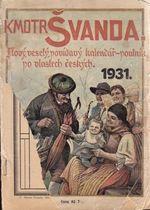 Kmotr Svanda  Novy  vesely  povidavy kalendar  poutnik po vlastech ceskych  1931