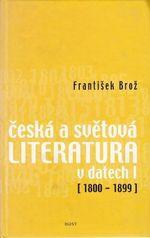Ceska a svetova literatura v datech I