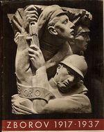 Zborov 1917  1937  Pamatnik k dvacatemu vyroci bitvy u Zborova 2  cervence 1917