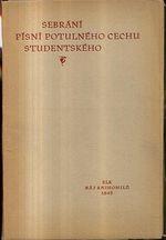 Sebrani pisni potulneho cechu studentskeho  Vybor stredoveke latinske poezie zakovske