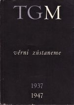 TGM verni zustaneme 19371947