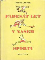 Padesat let v nasem sportu