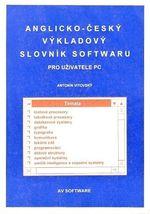 Anglickocesky vykladovy slovnik softwaru pro uzivatele PC