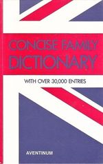 Concise family dictionary
