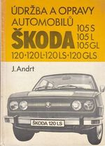Udrzba a opravy automobilu Skoda 105 S  105 L  105 GL  120  120 L  120 LS  120 GLS