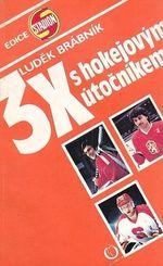 5x s hokejovym utocnikem