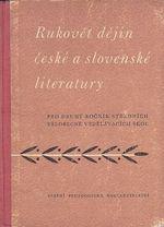 Rukovet dejin ceske a slovenske literatury