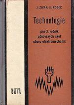 Technologie pro 3 rocnik ucnovskych skol oboru elektromechanik