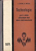 Technologie pro 3rocnik ucnovskych skol oboru elektromechanik