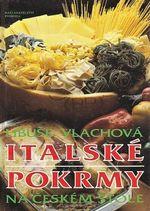 Italske pokrmy na ceskem stole