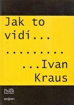 Jak to vidi Ivan Kraus