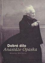 Dobre dilo Anastaze Opaska