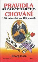 Pravidla spolecenskeho chovani aneb 100 odpovedi na 100 otazek