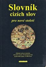 Slovnik cizich slov pro nove stoleti