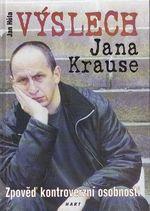 Vyslech Jana Krause