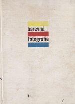 Barevna fotografie  zaklady a praxe