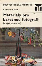 Materialy pro barevnou fotografii a jejich zpracovani