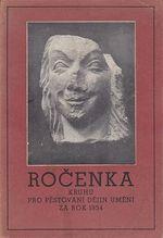 Rocenka Kruhu pro pestovani dejin umeni za rok 1934