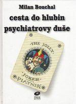 Cesta do hlubin psychiatrovy duse