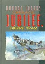 Operace Jubilee  Dieppe 1942